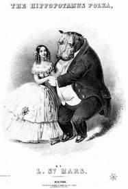В середине XIX века была весьма популярна так называемая «Гиппопотамья полька»