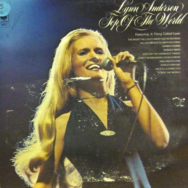 Песню «Top of the World» THE CARPENTERS издали на сингле только после успеха кавер-версии Линн Андерсон.