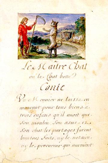 Сказка «Господин кот, или Кот в сапогах». Первое рукописное и иллюстрированное издание сборника «Сказки матушки Гусыни», 1695 г.