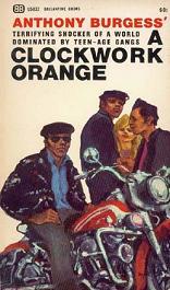 Обложка первого издания романа «Заводной апельсин»