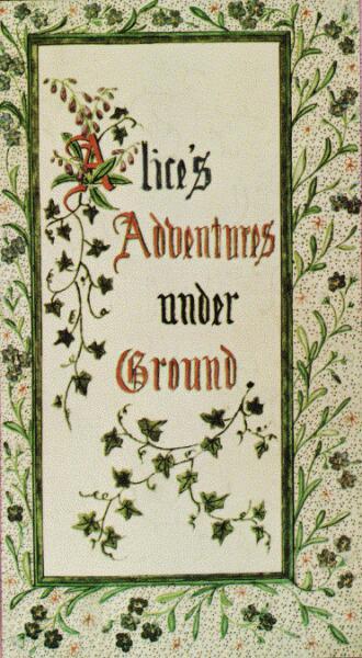 Обложка оригинальной рукописи «Алисы», 1864 г.