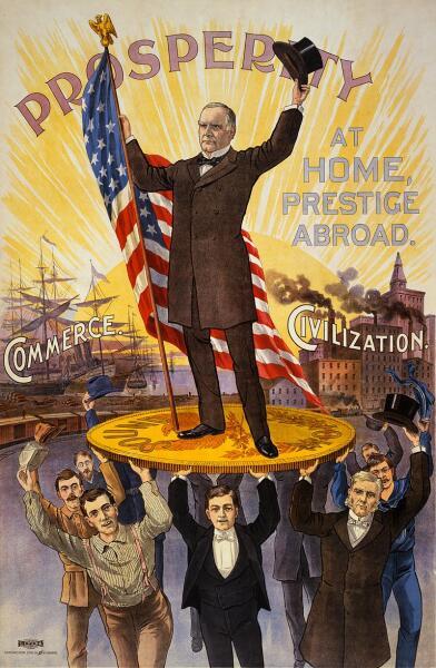 Плакат о переизбрании 1900 года с лозунгом, прославляющим Мак-Кинли: «Процветание дома, престиж за рубежом»