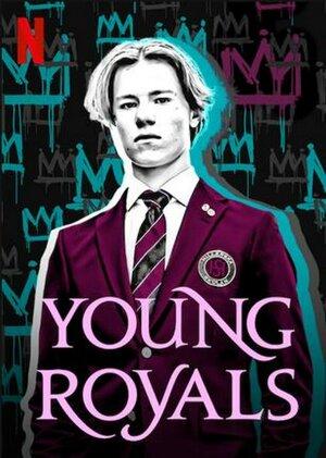 Постер к т/с «Молодые монархи», 2021 г.